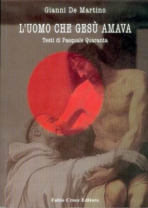L'uomo che Gesù amava